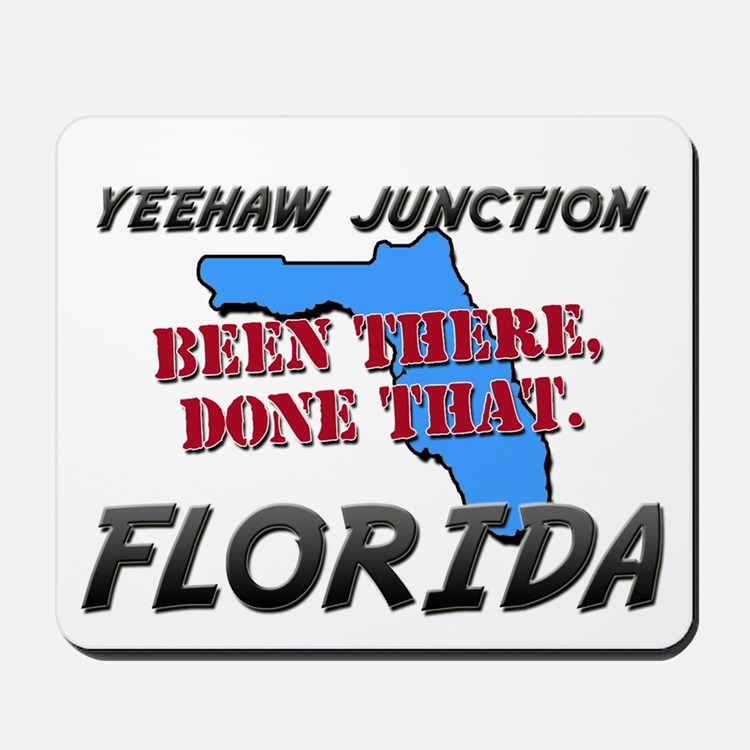 yeehaw junction florida - been there, done that Mo