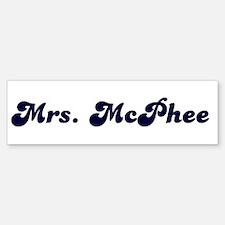 Mrs. McPhee Bumper Bumper Bumper Sticker