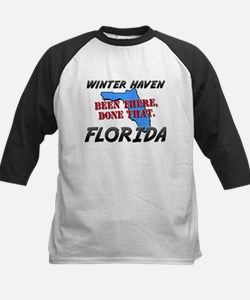 winter haven florida - been there, done that Tee