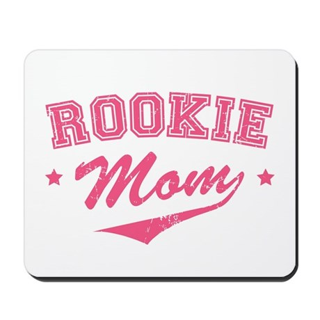 Rookie Mom Mousepad