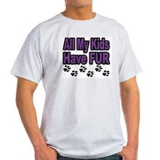 My Kids Have Fur Ash Grey T-Shirt