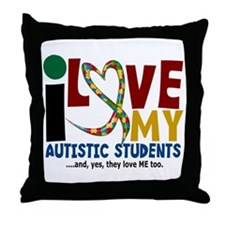 I Love My Autistic Students 2 Throw Pillow