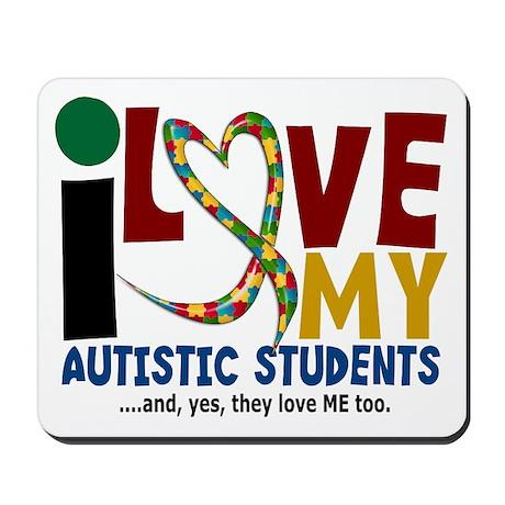 I Love My Autistic Students 2 Mousepad