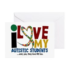 I Love My Autistic Students 2 Greeting Cards (Pk o