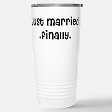 Just Married .finally. Travel Mug