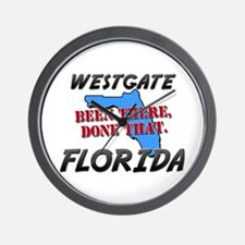 westgate florida - been there, done that Wall Cloc