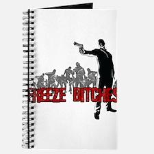 Freeze Bitches Journal