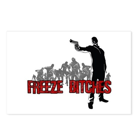 Freeze Bitches Postcards (Package of 8)