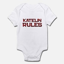 katelin rules Infant Bodysuit