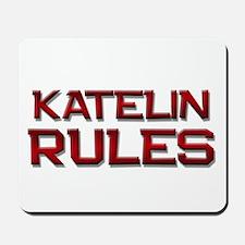 katelin rules Mousepad
