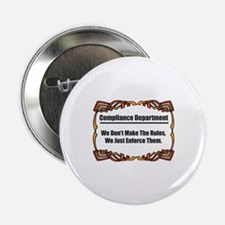"Enforce The Rules 2.25"" Button"