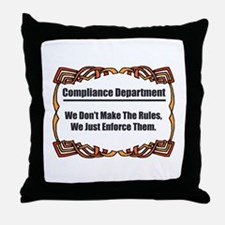 Enforce The Rules Throw Pillow