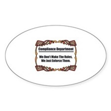 Enforce The Rules Oval Decal