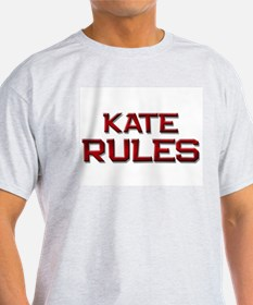 kate rules T-Shirt
