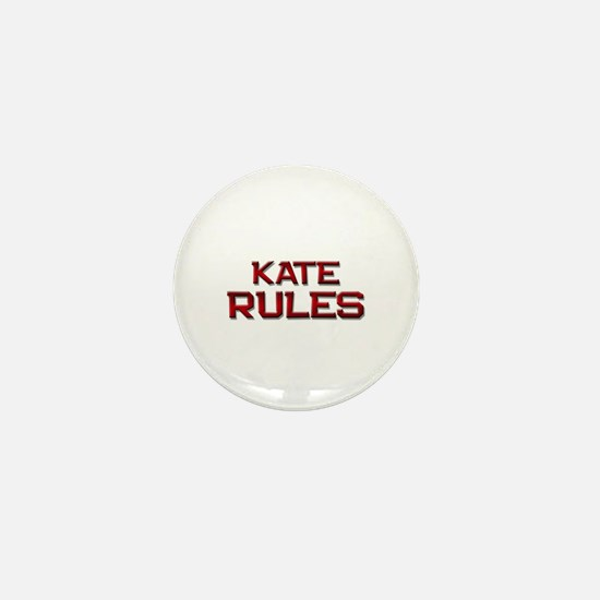 kate rules Mini Button