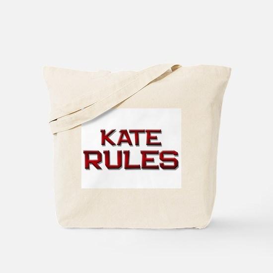 kate rules Tote Bag