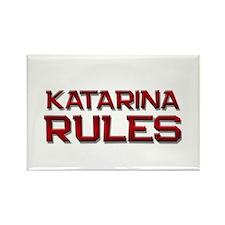 katarina rules Rectangle Magnet
