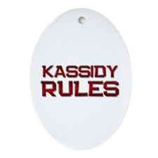 kassidy rules Oval Ornament