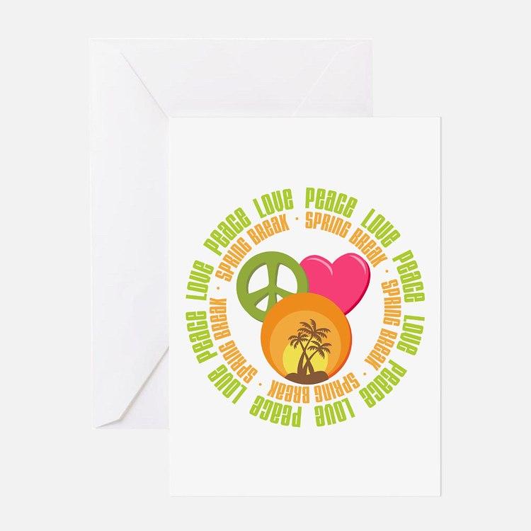 Peace Love Spring Break Greeting Card