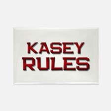 kasey rules Rectangle Magnet