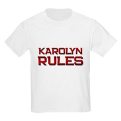 karolyn rules T-Shirt
