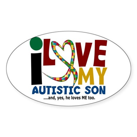 I Love My Autistic Son 2 Oval Sticker