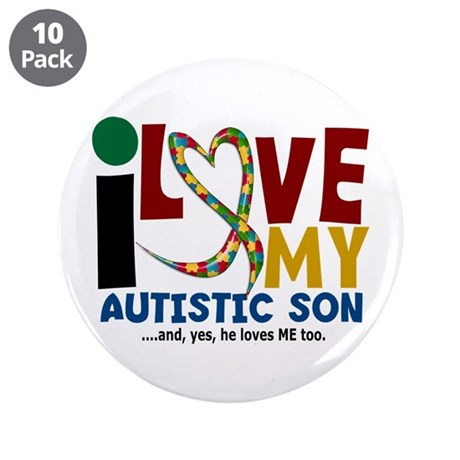 """I Love My Autistic Son 2 3.5"""" Button (10 pack)"""