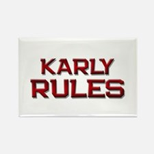 karly rules Rectangle Magnet