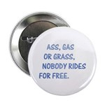 """Nobody rides for free 2.25"""" Button (10 pack)"""