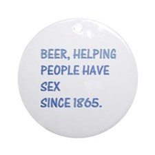 Beer, helping people Ornament (Round)