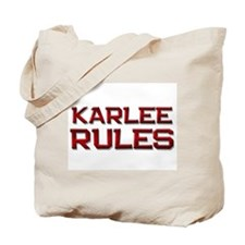 karlee rules Tote Bag
