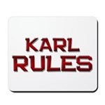 karl rules Mousepad