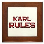 karl rules Framed Tile