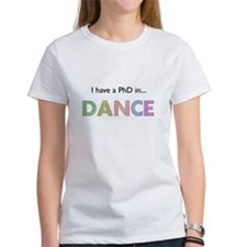 PhD in Dance Tee