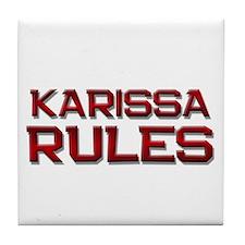 karissa rules Tile Coaster