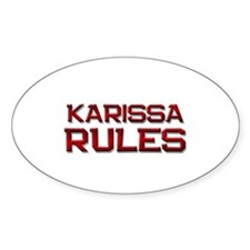 karissa rules Oval Decal