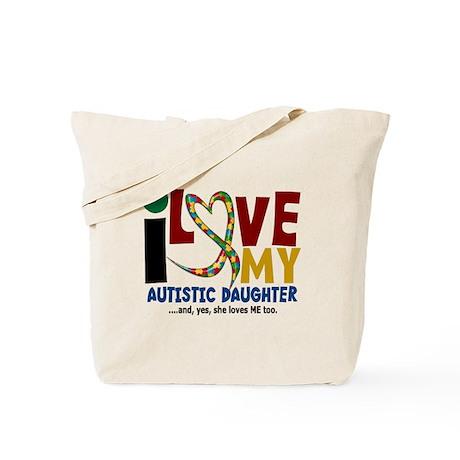 I Love My Autistic Daughter 2 Tote Bag