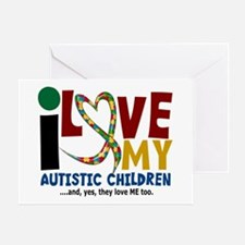 I Love My Autistic Children 2 Greeting Card