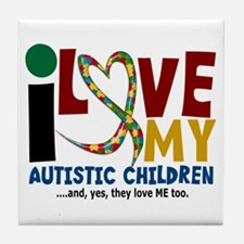 I Love My Autistic Children 2 Tile Coaster