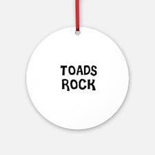 TOADS ROCK Ornament (Round)