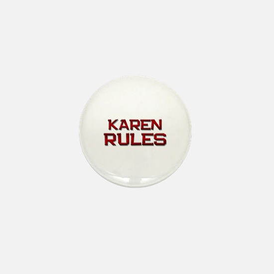 karen rules Mini Button
