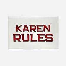 karen rules Rectangle Magnet