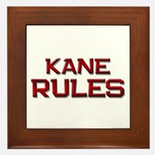 kane rules Framed Tile