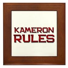 kameron rules Framed Tile