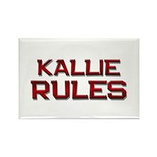 kallie rules Rectangle Magnet