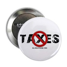 """No Taxes 2.25"""" Button"""