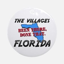 the villages florida - been there, done that Ornam