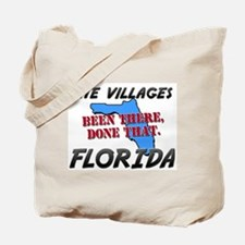 the villages florida - been there, done that Tote