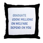 Graduate soon Throw Pillow