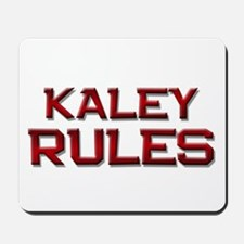 kaley rules Mousepad